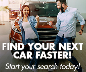 Find your next car faster! Start your search today!
